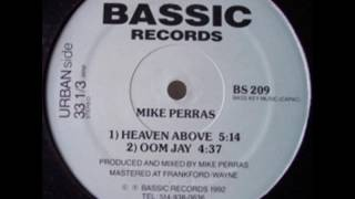 Mike Perras: Heaven Above