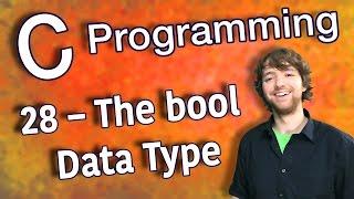 C Programming Tutorial 28 – The bool Data Type
