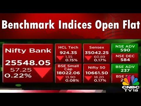Benchmark Indices Open Flat | Opening Bell | Bazaar Open Exchange | CNBC TV18