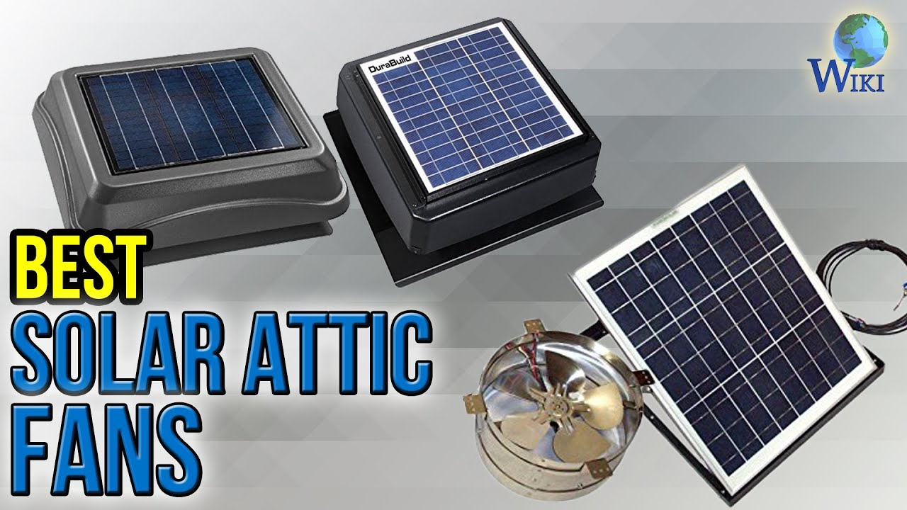 6 Best Solar Attic Fans 2017 Youtube