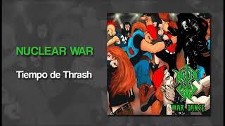 Nuclear War - Tiempo de Thrash