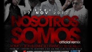 Yomo - Nosotros Somos Remix feat Franco El Gorila, Zion & Lennox