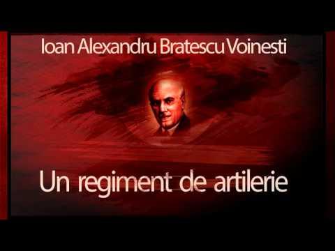 Ioan Alexandru Bratescu-Voinesti - Un regiment de artilerie