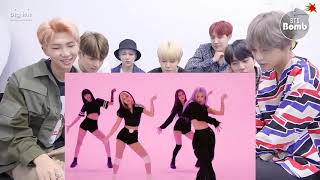 BTS Reaction BLACKPINK - \'How You Like That\' DANCE PracticeB