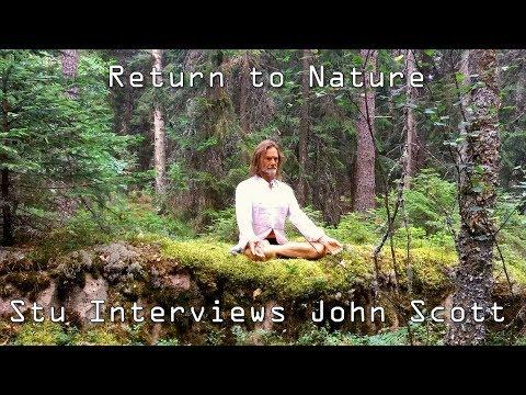 John Scott Interview 2017: (Return to Nature)