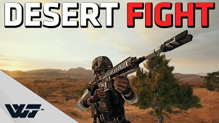 DESERT FIGHT - Taking the risks I need to get the job done - PUBG