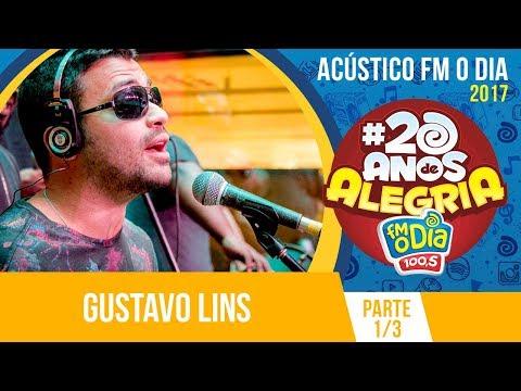 Gustavo Lins - Acústico 20 anos de Alegria - Part. 1