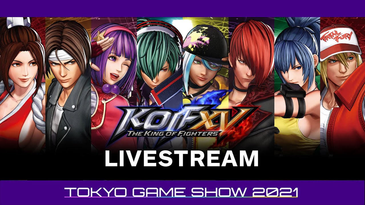 Download King of Fighters XV TGS 2021 Special Program Livestream