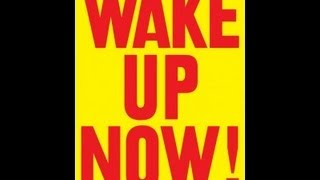 WakeUpNow - Wake Up Now Will you have all the resources