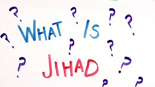 What is Jihad? Do All Muslims Fight