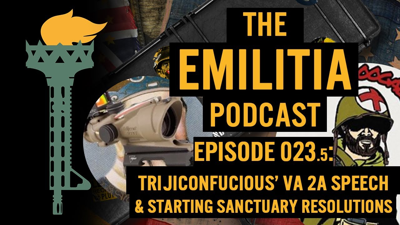 023.5: BONUS EPISODE Trijiconfucious' VA 2A Speech & Starting Sanctuary resolutions