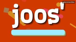 Video JOOS' - HOW TO PRONOUNCE IT!? download MP3, 3GP, MP4, WEBM, AVI, FLV Oktober 2019