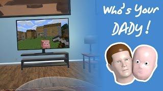 Oğlum Minecraft Oynuyor - Who's Your Daddy !
