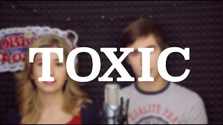 Britney Spears - Toxic (Кавер/Cover)
