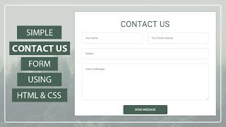 How to create the Simple Contact Us form using HTML and CSS - Contact Us Form Design