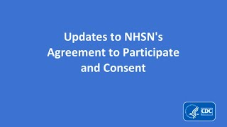 NHSN Agreement to Participate and Consent - January 2018
