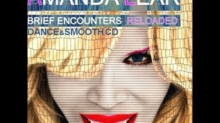 Amanda Lear - Brief Encounters Reloaded (Special German Ed.) VideoShow