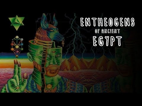 Psychedelics of Ancient Egypt