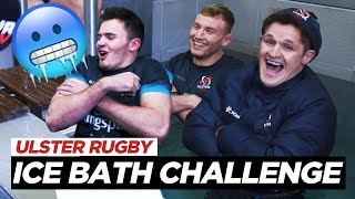Ice Bath Challenge | Ulster Rugby