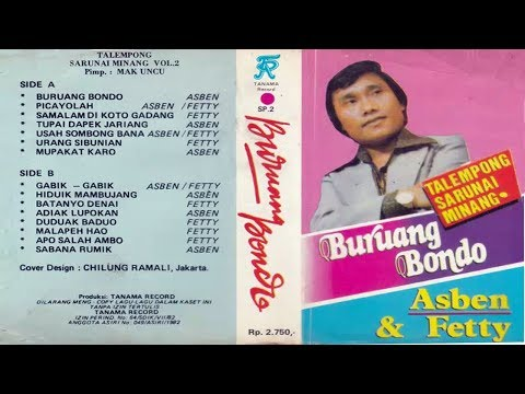 Asben & Fetty ~ Buruang Bondo FULL ALBUM KLASIK MINANG (HQ AUDIO)