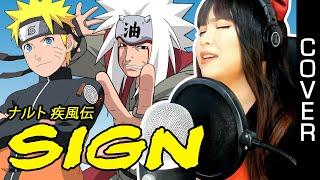 Naruto Shippuden / ナルト 疾風伝  OP 6 - Sign cover (female version) lyrics and English translation