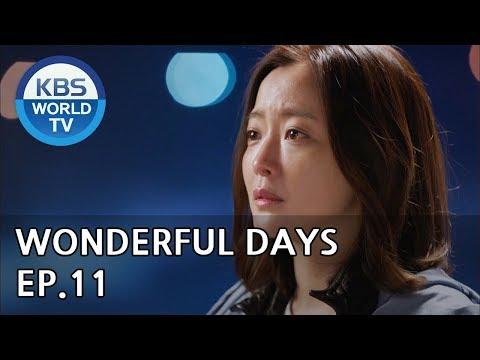 Wonderful Days   참 좋은 시절 EP.11 [SUB:ENG, CHN, MLY, VIE]