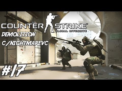 CS:GO #17 DEMOLITION E CHIBOS EVERYWHERE... C/NightmareVC