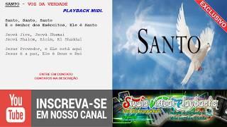 Baixar SANTO - PLAYBACK MIDI  - VOZ DA VERDADE