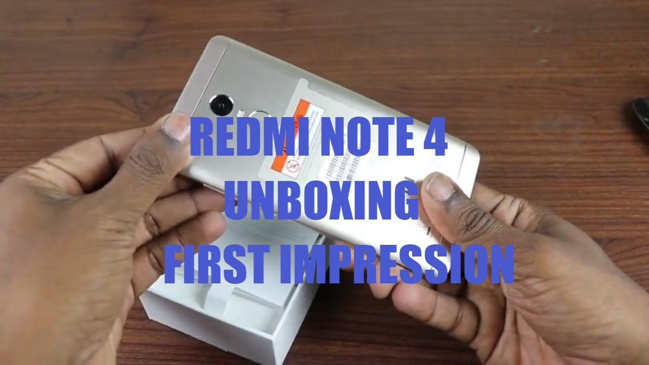 Redmi Note 4 Unboxing: Redmi Note 4 Unboxing First Impression