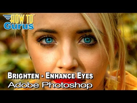 ... Change Color And Make Eyes Pop In Adobe Photoshop CS5 CS6 CC Tutorial