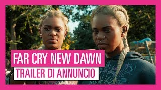 Far Cry New Dawn - Trailer di Annuncio