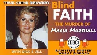 Blind Faith: The Murder of Maria Marshall