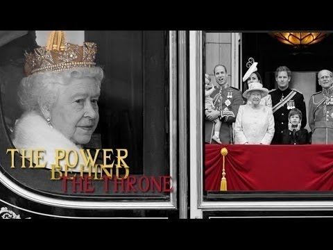 The Power behind the Throne (The position of power occupied by the Royal Family in today's UK) - Видео онлайн