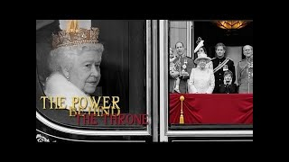 The Power behind the Throne (The position of power occupied by the Royal Family in today's UK)