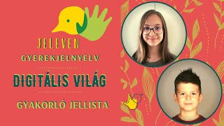 Jeleven online - GYAKORLÓ JELLISTA - TALÁLD KI! - Digitális világ témakör 16.