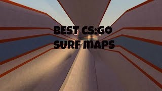 Best CS:GO Surf Maps