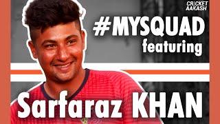 CHATTIEST member of KXIP?   #MySquad ft. SARFARAZ Khan
