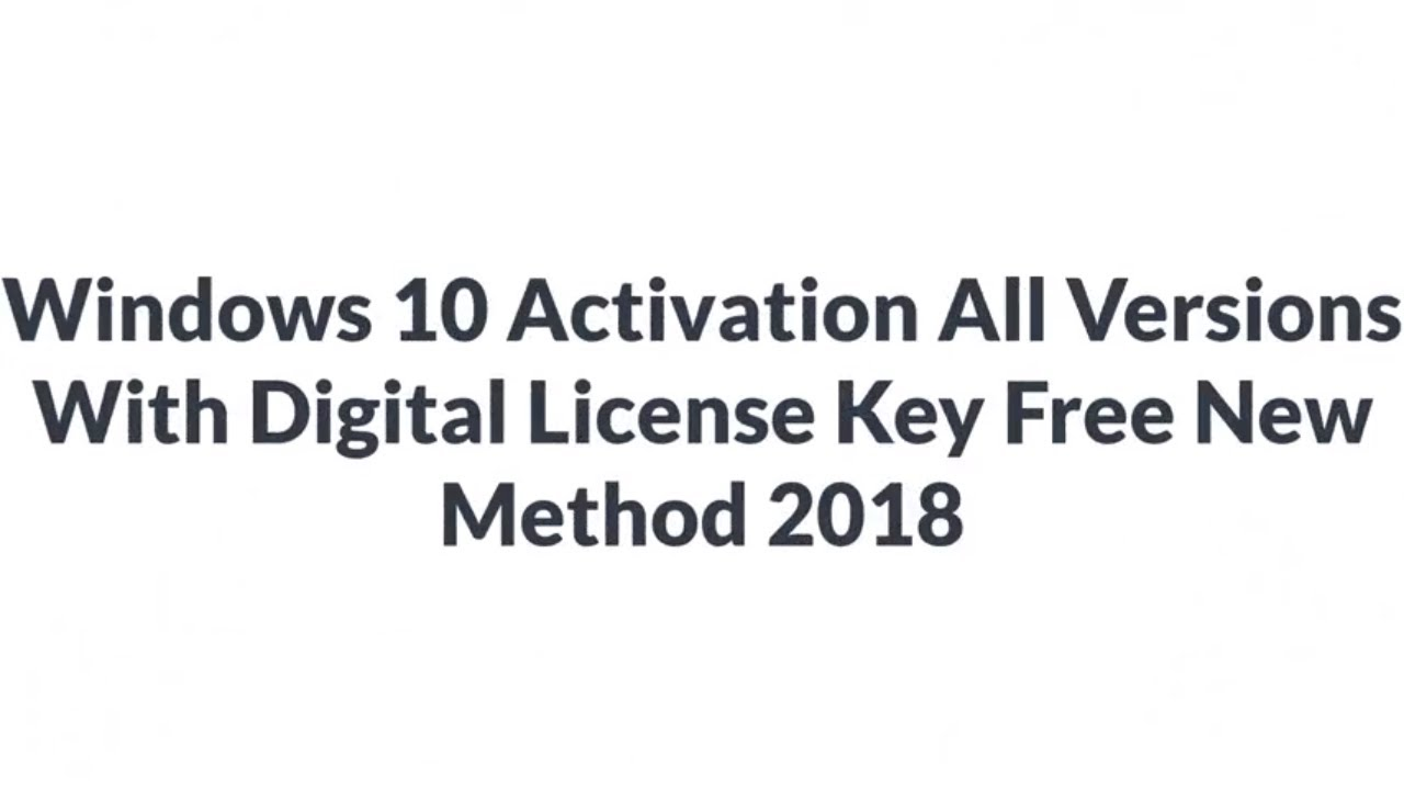 Windows 10 Activation All Versions With Digital License Key