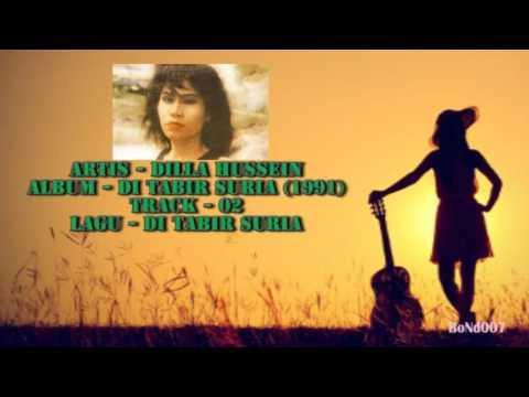 Dilla Hussein - Di Tabir Suria - 02 - Di Tabir Suria