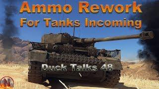 WT || Duck Talks 48 - Ammo Rework & My Hangar