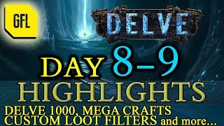 Path of Exile 3.4: Delve DAY # 8-9 Highlights Delve lvl 1000, mega crafts, Loot Filter and more