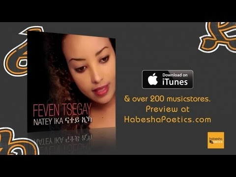 Eritrea - Feven Tsegay - Entay Dealu Tsemu - (Official Video) - New Eritrean Music 2015