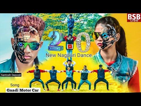 2.0 - Gadi motor car   NEW HD NAGPURI sadri DANCE VIDEO 2018   BSB Crew Jamshedpur 😎Santosh Daswali
