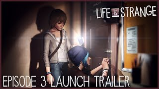 Life is Strange Episode 3 Launch Trailer (ESRB)