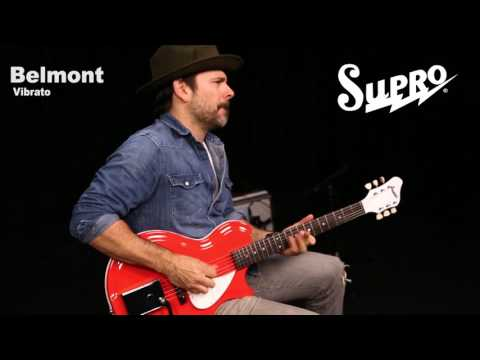 Supro Belmont Vibrato Official Demo by Ford Thurston