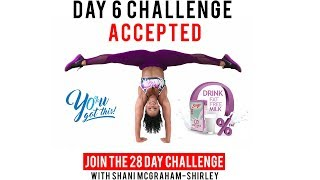 Day 6: Serge 28 Day You Got This Challenge with Shani McGraham Shirley