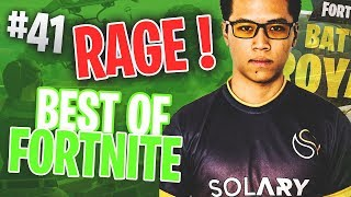 BEST OF FORTNITE FR #41 ►KINSTAAR RAGE ! DE RETOUR DE L'OCCITANIE ESPORT !
