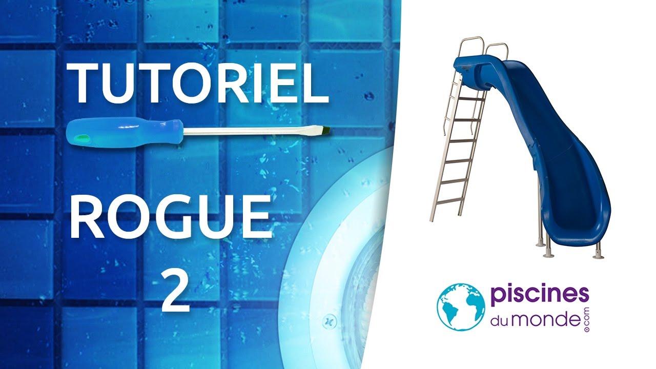 Piscine Hors Sol Avec Toboggan tutoriel d'installation du toboggan de piscine rogue 2