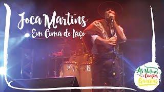 Joca Martins -  Em Cima do Laço (Ao Vivo - Clip DVD)