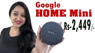 Google Home Mini - Unboxing & Overview in HINDI